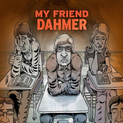 My_Friend_Dahmer